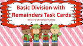 Basic Division with Remainders Task Cards {Winter Themed}