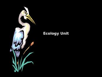 Basic Ecology Unit for Biology