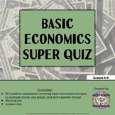 Basic Economics Super Quiz