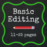 Basic Editing - 11-25 pages
