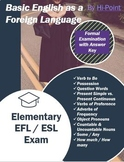 Basic Elementary Examination for ESL / EFL Adult Learners of English
