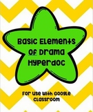 Basic Elements of Drama/Theater Hyperdoc