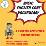Basic English Core Vocabulary Barrier Activity: Prepositions