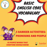 Basic English Core Vocabulary Barrier Activity: Pronouns and People