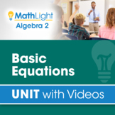 Basic Equations   Algebra 2 Unit with Videos