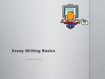 Revision and Editing: Essay Writing Basics