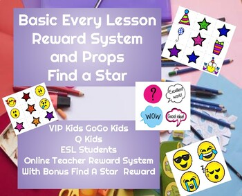 Basic Every Lesson Reward System and Props Find a Star VIP Kids GoGo Kids ESL
