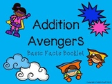Basic Fact Booklet: Addition Avengers