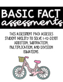 Basic Fact Math Assessments Pack Program