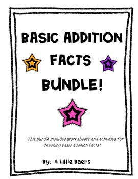 Basic Facts Addition BUNDLE - making 10, doubles, worksheets, activities, etc.!