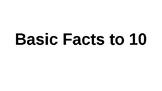 Basic Facts to 10 Slides