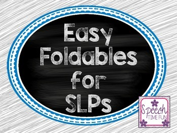 Basic Foldables for SLPs FREEBIE!