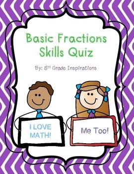 Basic Fraction Skills Quiz