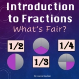 Basic Fractions - Halves, Thirds, Fourths and What's Fair