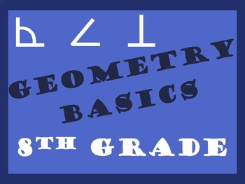 8th Grade Geometry Lines, Angles, Triangles