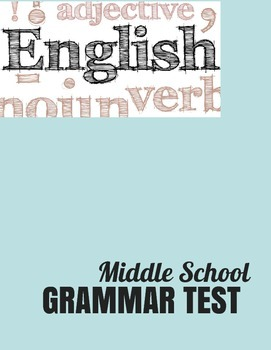 Basic Grammar Test for Middle School with Answer Key