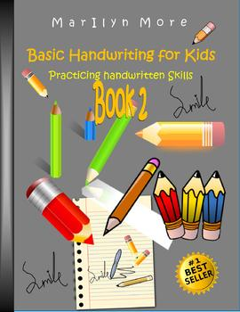 Basic Handwriting for Kids - Practicing handwritten Skills Book 2