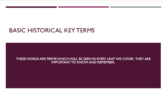 Basic Historical Key Terms PowerPoint, Notes, and Exit Ticket