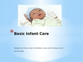Basic Infant Care Power Point, Notes/Key, Infant Activity