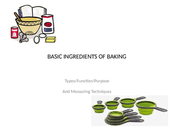 Basic Ingredients of Baking Power Point/Activities/Student