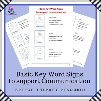 Basic Key Word Signs to Support Communication