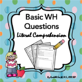 Basic Literal Wh Questions for Reading Comprehension (No Prep!)
