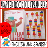 Adapted Book, Ice Cream Bear. 1-10.Digital version included. English and Spanish
