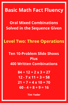 Basic Math Fact Fluency with Mixed Combinations - Level Two with 3 Operations