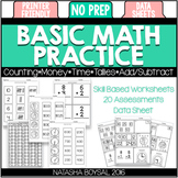 Basic Math Practice (No Prep Worksheets and Assessments)