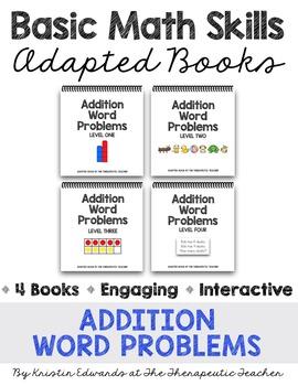 Basic Math Skills: Addition Word Problems Adapted Books