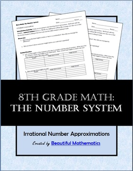 Basic Math: The Number System with Irrational Number Approximations