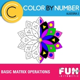 Basic Matrix Operations Color by Number