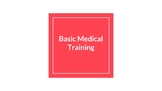 Basic Medical/ First Aid Training