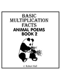 Basic Multiplication Facts Animal Poems - Book 2