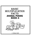 Basic Multiplication Facts Animal Poems - Book 4