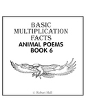 Basic Multiplication Facts Animal Poems - Book 6