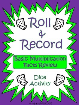 Basic Multiplication Facts - Roll and Record Center Activity