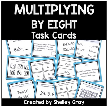 Basic Multiplication Facts Task Cards Multiplying By 8 By Shelley Gray