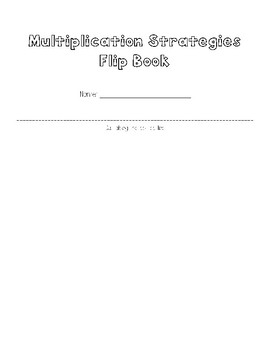 Basic Multiplication Strategy Flip Book and Worksheet