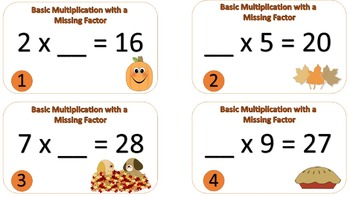 Basic Multiplication w/ Missing Factor Task Cards {Autumn / Thanksgiving Theme}