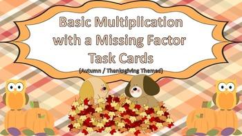 Basic Multiplication w/ Missing Factor Task Cards {Autumn