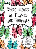 Basic Needs of Animals and Plants