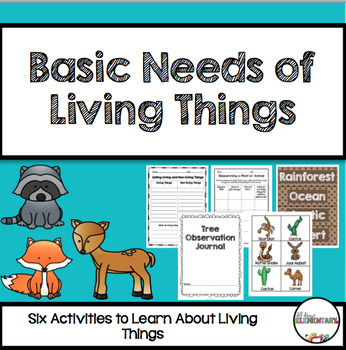 Basic Needs of Living Things for First Grade {Inquiry Based}