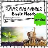 Basic Needs of Plants and Animals SPANISH Necesidades Basi