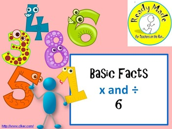 Basic Number Facts Warm Up PowerPoints Multiply and Divide 6