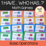 Basic Operations I Have Who Has Math Games
