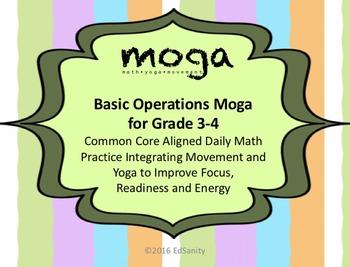 Basic Ops MOGA: Gr. 3-4 (Math/Yoga to Practice Addition, S