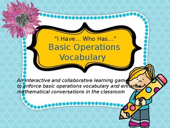"Basic Operations Vocabulary ""I Have Who Has"" Game literacy and math combined!"