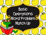 FREE! Basic Operations Word Problem Match Up