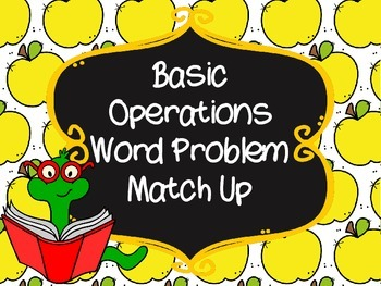 FREE! Basic Operations Word Problem Match Up